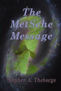 The Metsche Message
