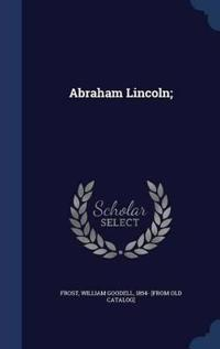 Abraham Lincoln;