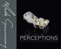 Perceptions - recipes from restaurant mark greenaway
