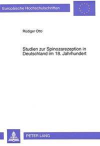 Studien Zur Spinozarezeption in Deutschland Im 18. Jahrhundert