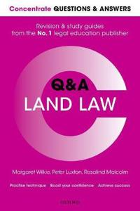 Concentrate questions and answers land law - law q&a revision and study gui