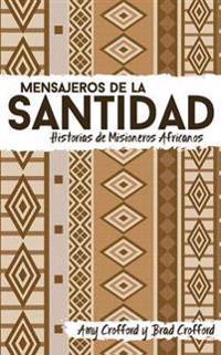 Mensajeros de La Santidad
