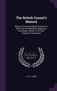 The British Consul's Manual
