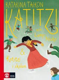 Katitzi och Lump-Nicke ; Katitzi i skolan