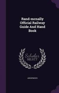 Rand-McNally Official Railway Guide and Hand Book