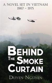 Behind the Smoke Curtain