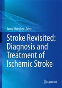 Diagnosis and Treatment of Ischemic Stroke