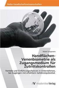Handflachen-Venenbiometrie ALS Zugangsmedium Fur Zutrittskontrollen