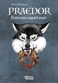 Praedor - Taivaan suuri susi