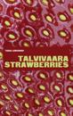 Talvivaara Strawberries