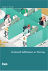 Kriminell infiltration av företag : Brå rapport 2016:10