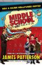 Middle School: The Worst Years of My Life (Film Tie-in)
