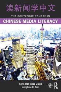Routledge Course in Chinese Media Literacy