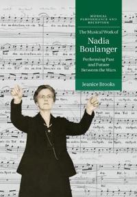 The Musical Work of Nadia Boulanger