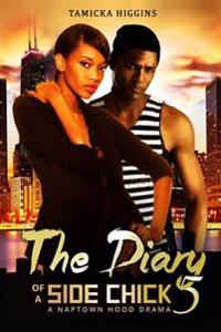 The Diary of a Side Chick 5: A Naptown Hood Drama