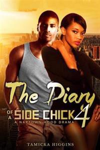 The Diary of a Side Chick 4: A Naptown Hood Drama