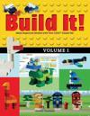 Build It! Volume 1: Make Supercool Models with Your Legoa Classic Set