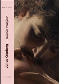 Julius Kronberg : måleriets triumfator