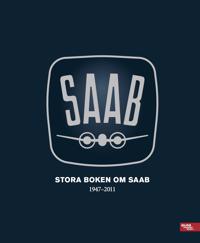 Stora boken om SAAB 1947-2011