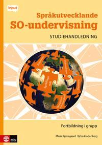 Input Språkutvecklande SO-undervisning Studiehandledning