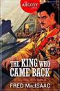 The King Who Came Back