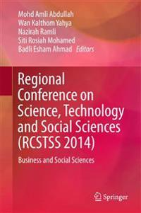 Regional Conference on Science, Technology and Social Sciences Rcstss 2014