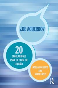 De acuerdo? 20 Simulaciones para la clase espanol