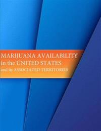 Marijuana Availability in the United States and Its Associated Territories