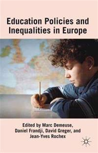 Educational Policies and Inequalities in Europe