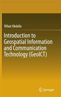 Introduction to Geospatial Information and Communication Technology (GeoICT)