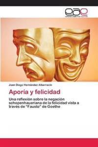 Aporia y Felicidad