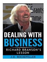 Richard Branson's Lesson: Dealing with Business