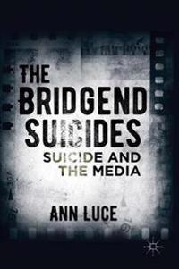The Bridgend Suicides