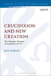 Crucifixion and New Creation