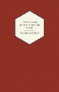 Little Dorrit, Book the Second - Riches