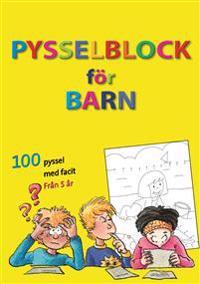 Pysselblock för barn : 100 pyssel med facit