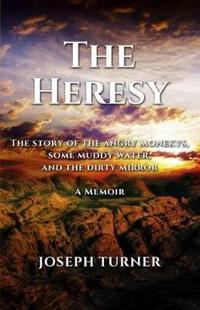 The Heresy