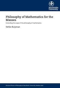 Philosophy of mathematics for the masses : extending the scope of the philosophy of mathematics