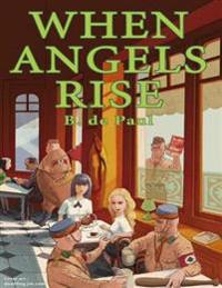 When Angels Rise