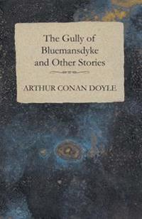 Gully of Bluemansdyke and Other Stories