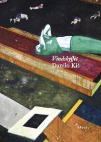 Vindskyffet : ett poem - Danilo Kis | Laserbodysculptingpittsburgh.com