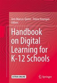Handbook on Digital Learning for K-12 Schools