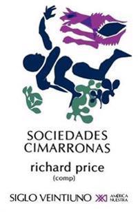 Sociedades cimarronas / Maroon Societies