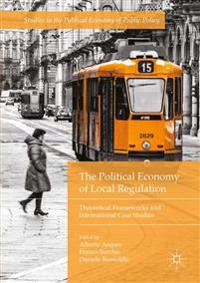 The Political Economy of Local Regulation