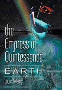 The Empress of Quintessence