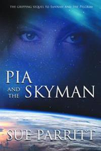 Pia and the Skyman