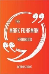 Mark Fuhrman Handbook - Everything You Need To Know About Mark Fuhrman