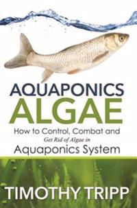 Aquaponics Algae