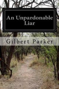 An Unpardonable Liar