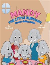 Mandy the Little Elephant: Mandy's Eating Habits